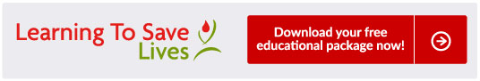 Learning To Save Lives. Download your free educational package now!
