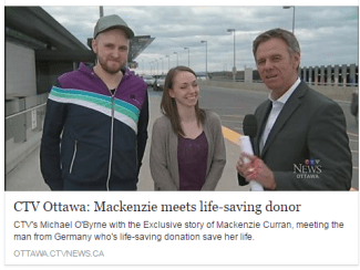 CTV's Michael O'Byrne with the Exclusive story of Mackenzie Curran, meeting the man from Germany who's life-saving donation save her life.